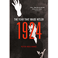1924: The Year That Made Hitler (English Edition)