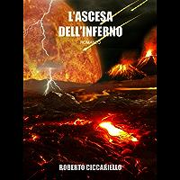 L'ascesa dell'inferno