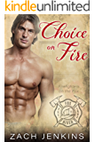 Choice on Fire (Firefighters on the Fox Book 3)