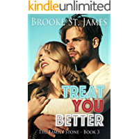 Treat You Better (The Family Stone Book 3)