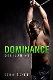 Dominance (Femdom) (Delilah Book 1)
