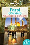 Farsi (Persian) Phrasebook & Dictionary (Lonely Planet Phrasebook and Dictionary)