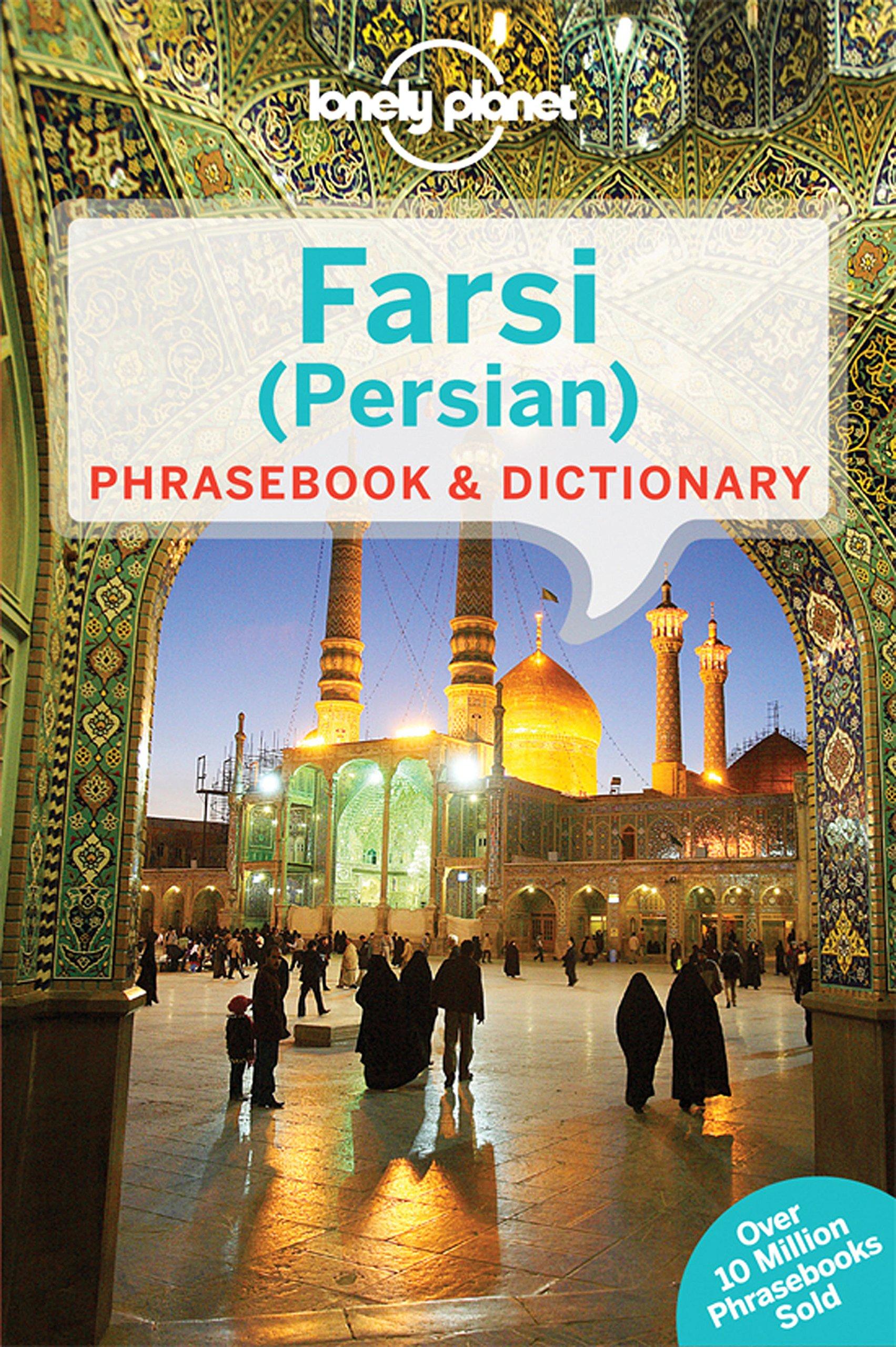 Lonely Planet Farsi Persian Phrasebook Dictionary 9781741791341 Amazon Books