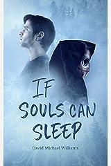 If Souls Can Sleep (The Soul Sleep Cycle Book 1) Kindle Edition
