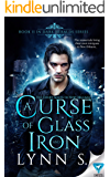 A Curse Of Glass And Iron (Dark Heralds Book 2)