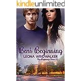 Ben's Beginning: New Beginnings #2