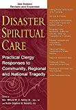 Disaster Spiritual Care, 2nd Edition: Practical