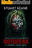 Outbreak: A Cerebral Novel (The Cerebral Series Book 1)