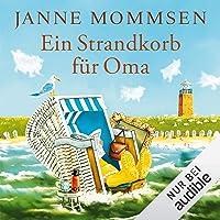 Ein Strandkorb für Oma: Die Oma-Imke-Reihe 2