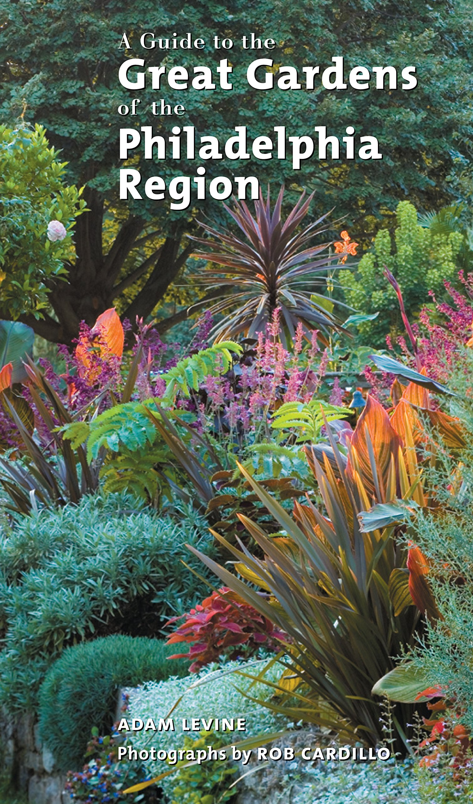 Download A Guide to the Great Gardens of the Philadelphia Region pdf epub