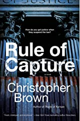 Rule of Capture: A Novel (Dystopian Lawyer Book 1) Kindle Edition
