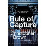 Rule of Capture: A Novel (Dystopian Lawyer)
