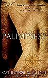 Palimpsest: A Novel