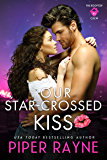 Our Star-Crossed Kiss (The Rooftop Crew Book 4)