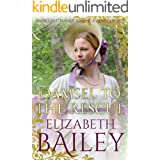 Damsel To The Rescue (THE BRIDES BY CHANCE REGENCY ADVENTURES SERIES Book 6)