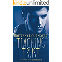 Teaching Trust: Forever in Middlebury Book 2 (English Edition)