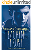 Teaching Trust: Forever in Middlebury Book 2