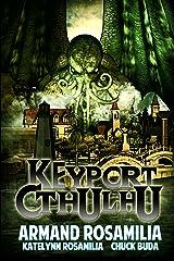 Keyport Cthulhu Kindle Edition