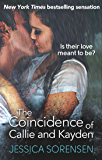 The Coincidence of Callie and Kayden (The Coincidence Series Book 1)