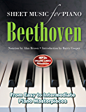 Ludwig Van Beethoven: Sheet Music for Piano (eBook): From Easy to Advanced; Over 25 masterpieces