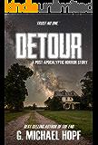 Detour: A Post-Apocalyptic Horror Story