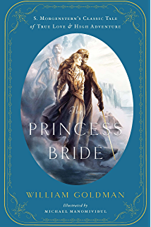 Write My Business Case The Princess Bride An Illustrated Edition Of S Morgensterns Classic Tale  Of True Love Narrative Essay Topics For High School Students also Pay For Performance Literature Review The Princess Bride S Morgensterns Classic Tale Of True Love And  Best0writing Services