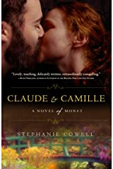 Claude & Camille: A Novel of Monet Paperback