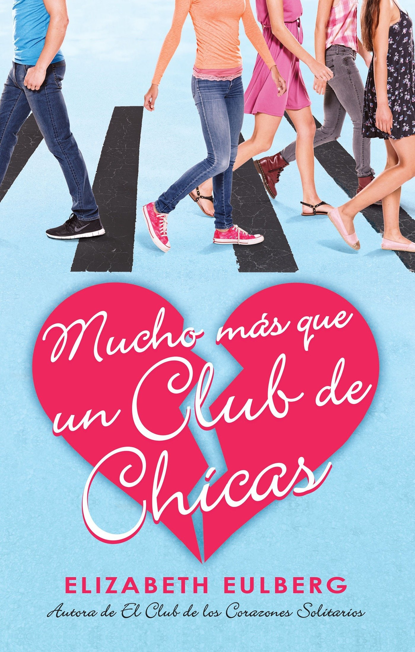 Amazon.com: Mucho más que un club de chicas. El club de los corazones solitarios / We Can Wo rk It Out. The Lonely Hearts Club (Spanish Edition) ...
