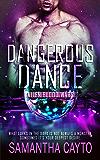 Dangerous Dance (Alien Blood Wars Book 2)