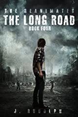 The Long Road (The Reanimates Book 4) Kindle Edition