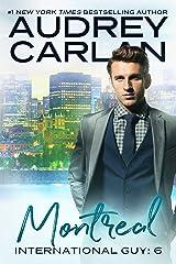 Montreal (International Guy Book 6) Kindle Edition