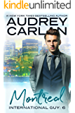 Montreal (International Guy Book 6)
