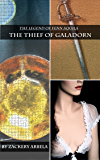 The Thief of Galadorn (The Legend of Fenn Aquila Book 1)