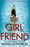 The Girlfriend: The Most Gripping Debut Psychological Thriller of the Year