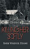 Killing Her Softly