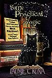 Some Practical Magic (The Familiar Magic Series Book 1)