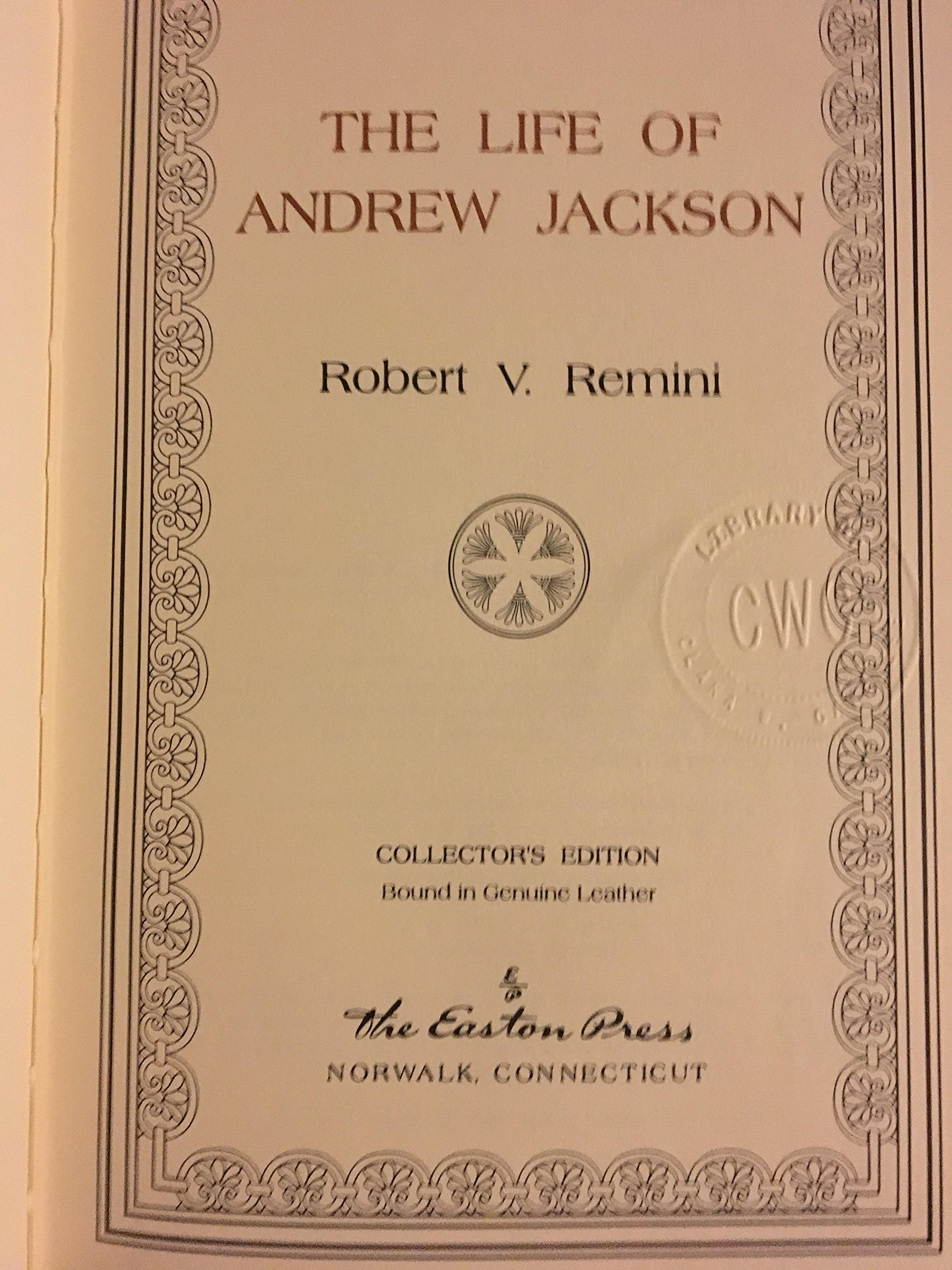 The Life of Andrew Jackson [Easton Press]: Robert V. Remini: Amazon.com:  Books