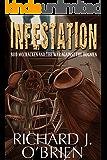 Infestation: Bud McCracken and the War Against the Bugmen