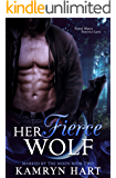 Her Fierce Wolf (Marked by the Moon Book 2) - Paranormal Wolf Shifter Romance