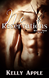 No Reservations (Wicked Pride Book 1)