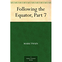Following the Equator, Part 7 (English Edition)