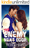 The Enemy Next Door: A Small Town Friends-To-Lovers Standalone Sports Romance (The Football Boys Book 2)