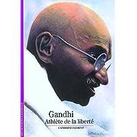 Gandhi, athlète de la liberté