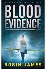 Blood Evidence (Cass Leary Legal Thriller Series Book 5) Kindle Edition