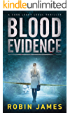 Blood Evidence (Cass Leary Legal Thriller Series Book 5)