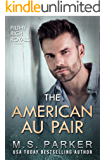 The American Au Pair (Filthy Rich Royals)