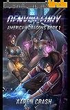 Denver Fury: An Urban Fantasy Harem Adventure (American Dragons Book 1) (English Edition)