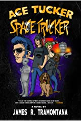 Ace Tucker Space Trucker (Ace Tucker Space Trucker  Book 1) Kindle Edition