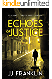 Echoes of Justice (DI Matt Turrell Book 2)