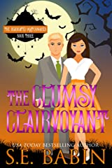 The Clumsy Clairvoyant (The Deadicated Matchmaker Book 3) Kindle Edition